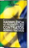 A INADIMPLÊNCIA NO PAGAMENTO DOS CONTRATOS ADMINISTRATIVOS