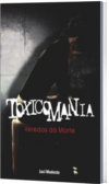 TOXICOMANIA