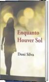 ENQUANTO HOUVER SOL