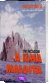 TRINDADE, A ILHA MALDITA