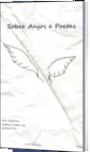 Sobre Anjos e Poetas