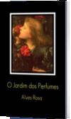 O Jardim dos Perfumes