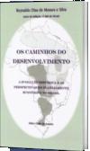 OS CAMINHOS DO DESENVOLVIMENTO