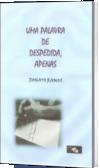 UMA PALAVRA DE DESPEDIDA, APENAS
