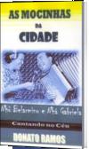 AS MOCINHAS DA CIDADE
