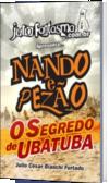 Nando & Pezão - O Segredo de Ubatuba