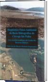Diagnóstico Físic-Amb da Bacia Hidrográfica do Córrego São Pedro