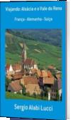 Viajando: Alsácia e o Vale do Reno