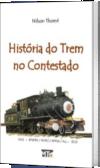 História do Trem no Contestado