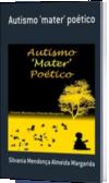 Autismo 'mater' poético