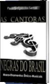 As Cantoras Negras do Brasil