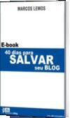 40 dias para salvar seu blog
