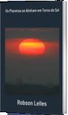 Os Planetas se Alinham em Torno do Sol