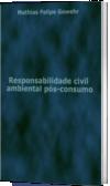 Responsabilidade civil ambiental pós-consumo