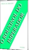 O ROUXINOL DO IMPERADOR