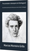 Precariedade e desespero em Kierkegaard