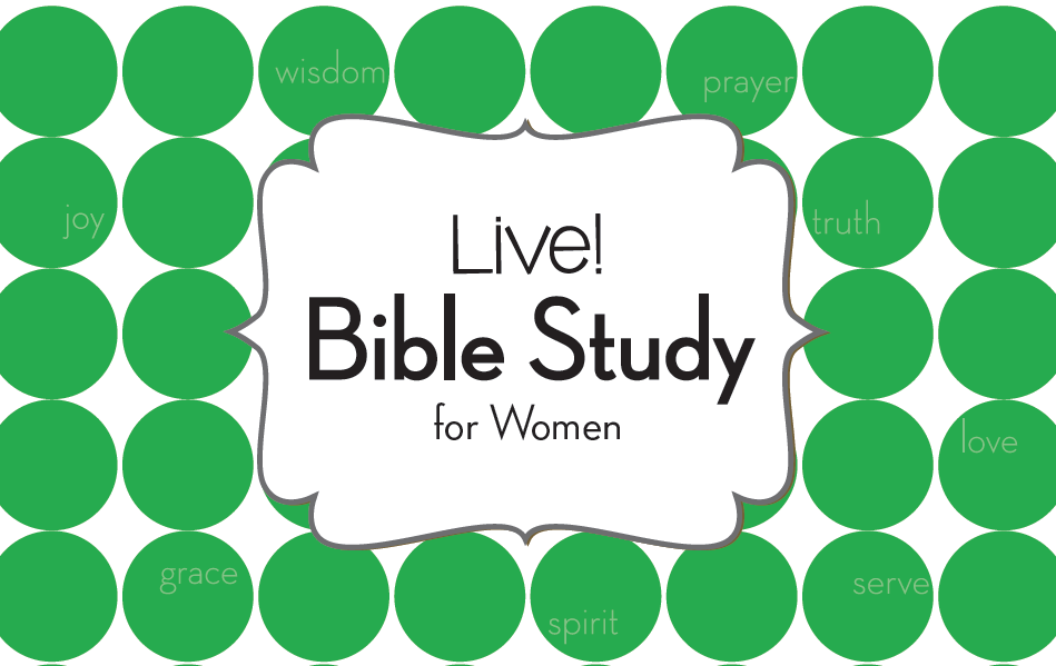 LIVE Women's Bible Studies