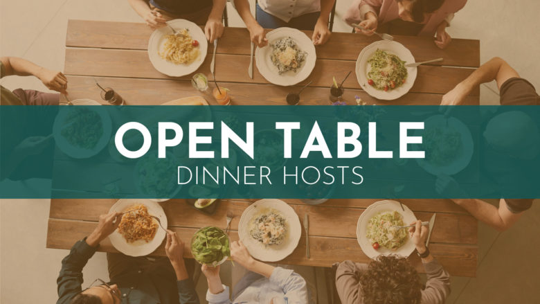Open Table Dinners