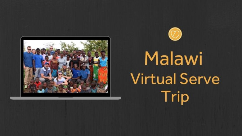 Malawi Virtual Serve Trip: October 26-November 1