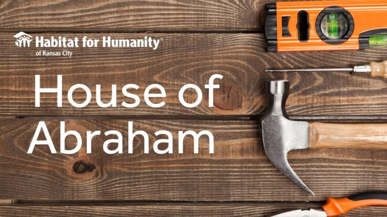 Habitat for Humanity: House of Abraham Build