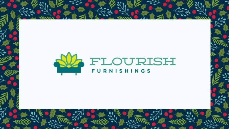 Flourish Furnishings: Help Furnish a Home with Hope for the Holidays (No Contact Opportunity)