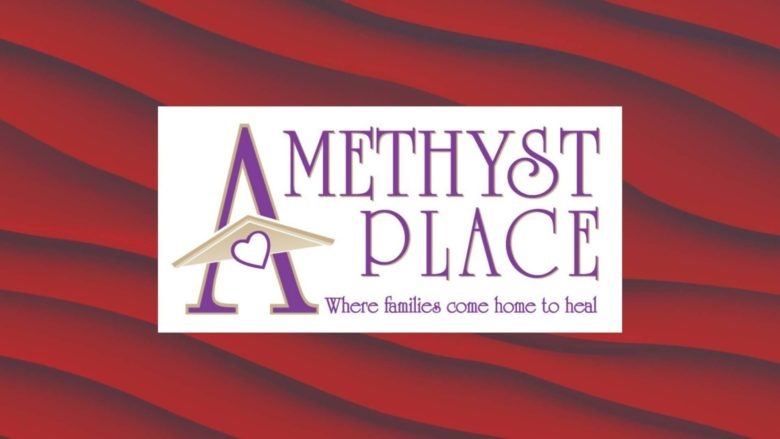 Amethyst Place: Help Families and Kids