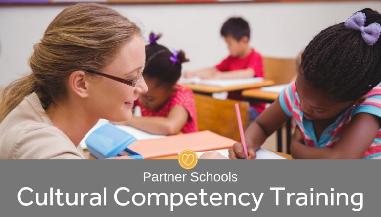 2020 Partner Schools Cultural Competency Training