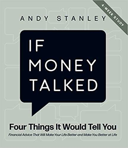 If Money Talked: Four Things it Would Tell You