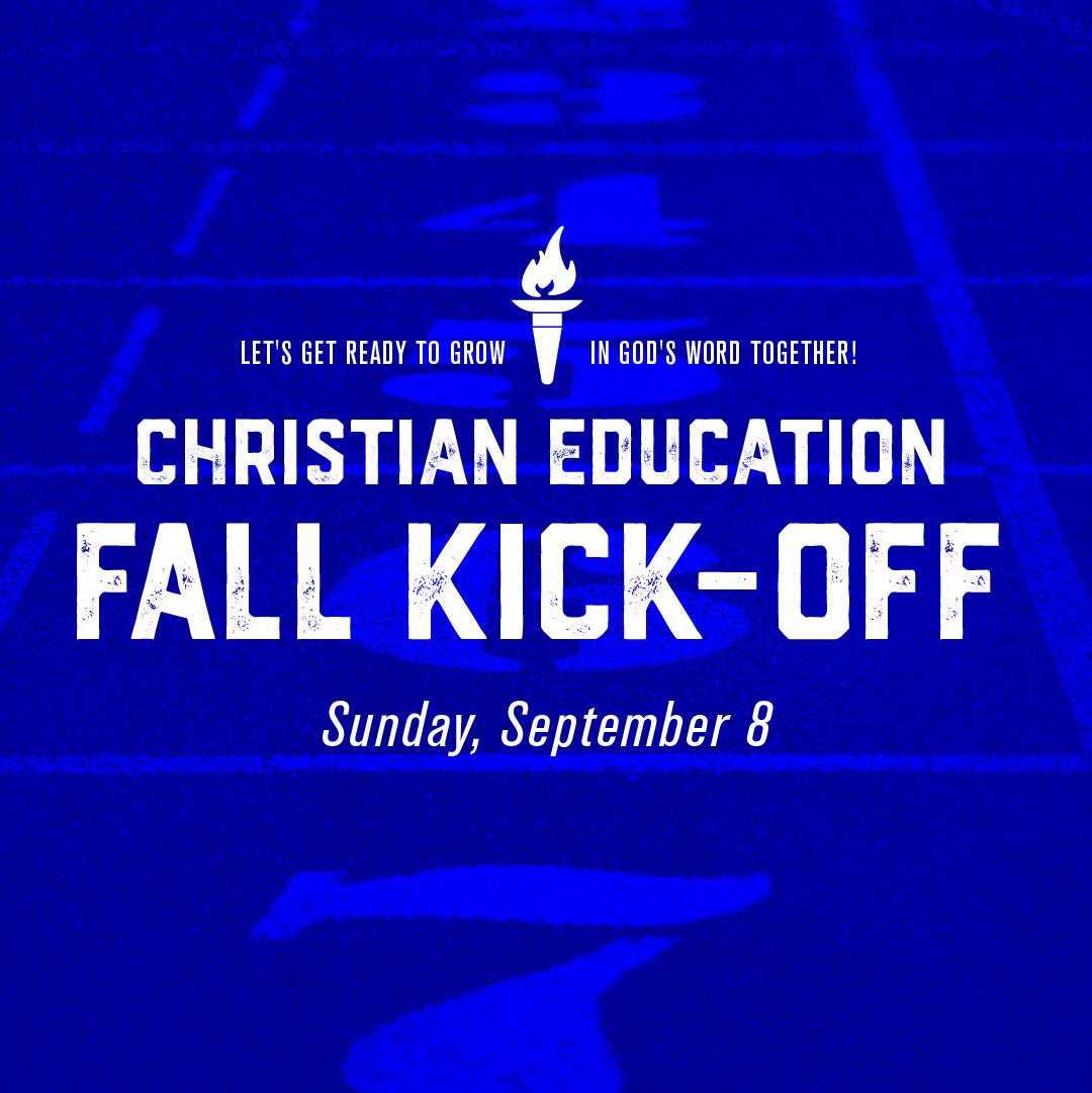 Christian Education Fall Kick-Off