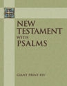 [NQP] New Testament with Psalms: Giant Print ESV