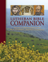 Lutheran Bible Companion Volume 2: Intertestamental, New Testament, and Bible Dictionary