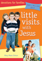 Little Visits with Jesus - 4th edition