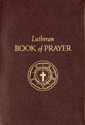 Lutheran Book of Prayer - Burgundy Genuine Leather