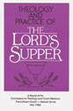 Theology and Practice of the Lord's Supper - CTCR