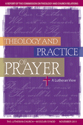 Theology and Practice of Prayer – CTCR
