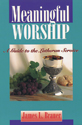 Meaningful Worship (ebook Edition)