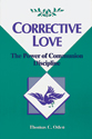 Corrective Love:  The Power of Communion Discipline (ebook Edition)