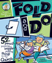 Fold and Do