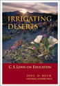 Irrigating Deserts