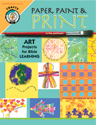 Paper, Paint & Print: Art Projects for Bible Learning
