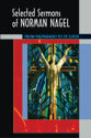 Selected Sermons of Norman Nagel