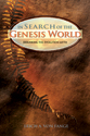 In Search of the Genesis World (ebook Edition)