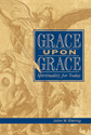Grace upon Grace (ebook Edition)