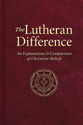 The Lutheran Difference