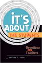 It's About the Students!