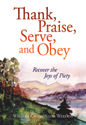 [NQP] Thank, Praise, Serve, and Obey: Recover the Joys of Piety