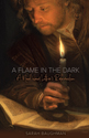[NQP] A Flame in the Dark: A Novel about Luther's Reformation