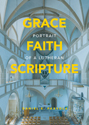 [NQP] Grace, Faith, Scripture: Portrait of a Lutheran