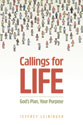Callings for Life: God's Plan, Your Purpose