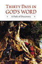 Thirty Days in God's Word: A Path of Discovery